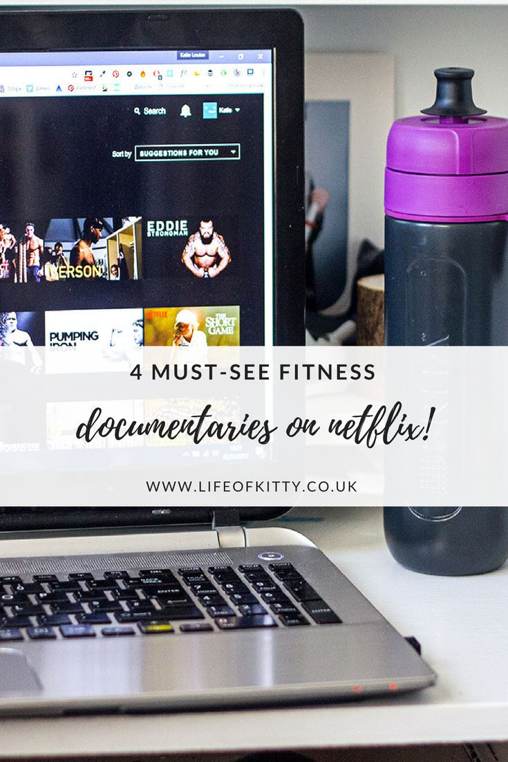 4 Must-See Fitness Documentaries on Netflix // Life of Kitty