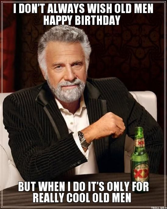 Happy Birthday Old Man Meme Funny : Best funny birthday wishes images on pinterest