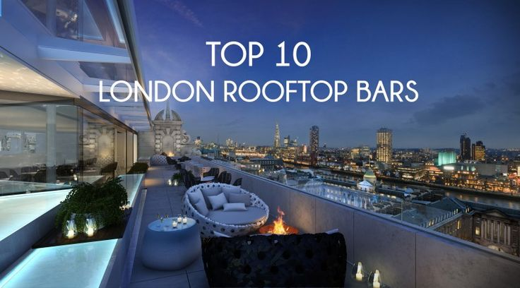 Top 10 Rooftop Bars In London