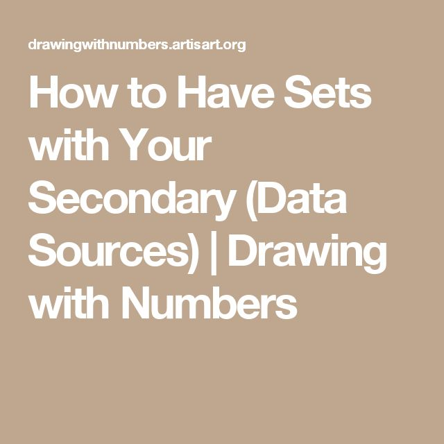 How to Have Sets with Your Secondary (Data Sources) | Drawing with Numbers