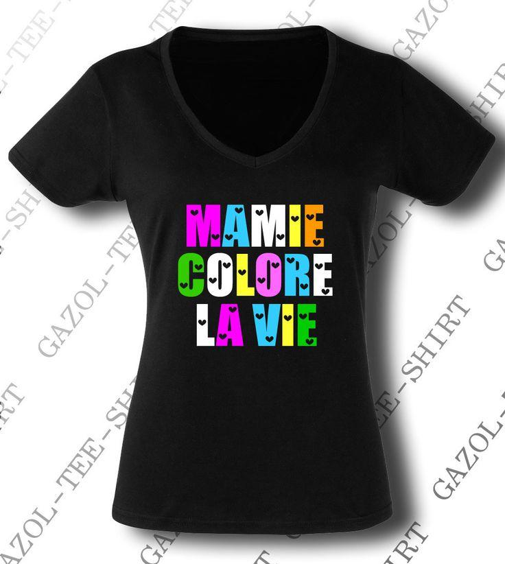 "Tee-shirt ""Mamie colore la vie."" idée cadeau mamie : T-Shirt, debardeurs par gazol-tee-shirt"