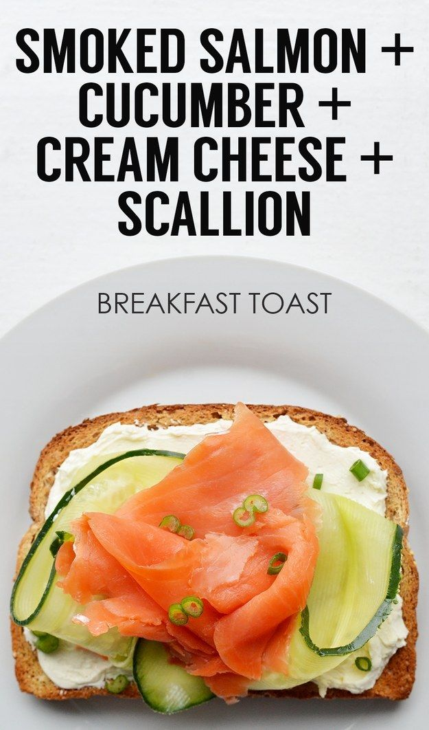 Heart-heathy breakfast: Smoked Salmon + Ribboned Cucumber + Light Cream Cheese + Scallions