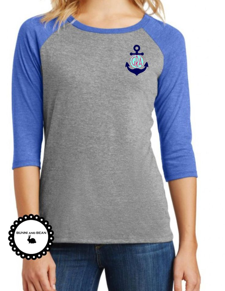Anchor Monogram Raglan Shirt, Ladies Anchor T-Shirt, Anchor Shirt, Personalized, 3/4 Sleeve Raglan, Nautical Shirt by BUNNIandBEAN on Etsy