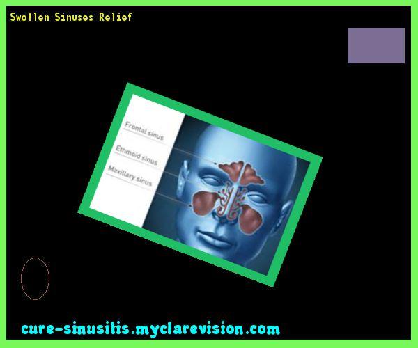 Swollen Sinuses Relief 140136 - Cure Sinusitis