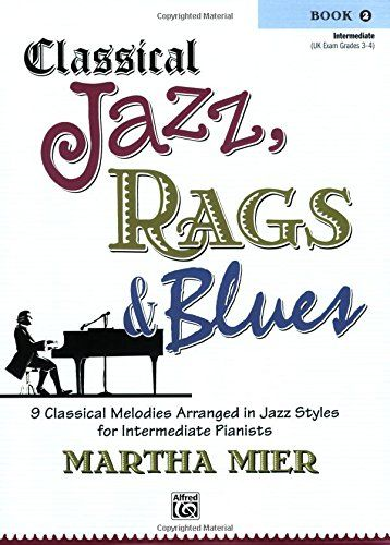 Classical Jazz, Rags & Blues Book 2 by Martha Mier   Jazz, Christmas books