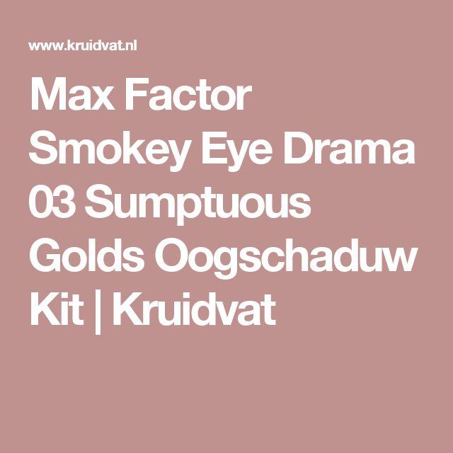 Max Factor Smokey Eye Drama 03 Sumptuous Golds Oogschaduw Kit   Kruidvat