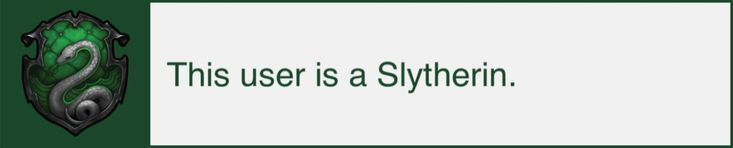 I thought I was a Hufflepuff but then I took the sorting quiz and it says I'm a Slytherin. Don't worry though- I'm not evil.