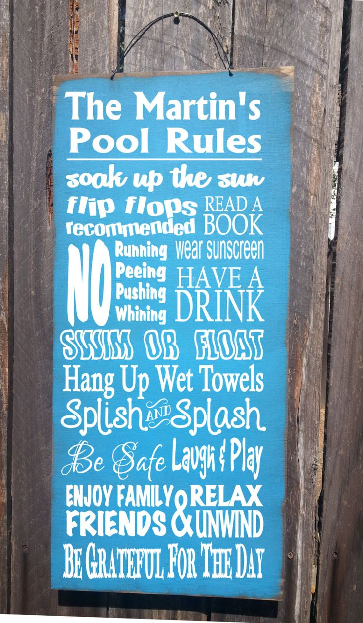 Personalized Pool Rules sign is hand painted on 8 x 18 outdoor plywood and has a wire hanger for easy hanging in your favorite spot by the pool.  With this sign we will print anything you want in the top two lines.  Please leave the wording for the top two lines in the notes to seller section when