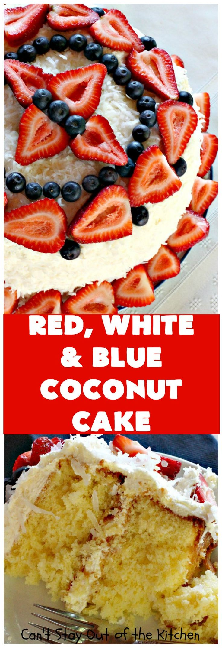 Red, White & Blue Coconut Cake   Can't Stay Out of the Kitchen   this fabulous #coconut #cake is perfect for the #FourthofJuly. Both the cake and the icing have coconut. Amazing #dessert