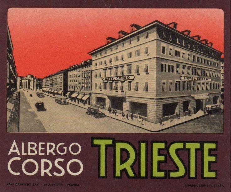 https://flic.kr/p/pyM9oH | Trieste Hotel Corso | Luggage Label, Etichette Bagaglio, Trieste.