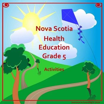 Nova Scotia Health Education Grade 5 Activities follows the new 2015 Health Curriculum. Please check preview for a better look! This resource has been created to facilitate the task of teaching the required outcomes in Health Education.