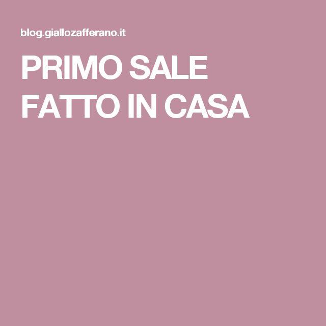 PRIMO SALE FATTO IN CASA