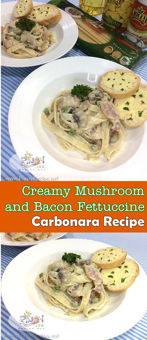 Creamy Mushroom and Bacon Fettuccine Carbonara Recipe pinterest
