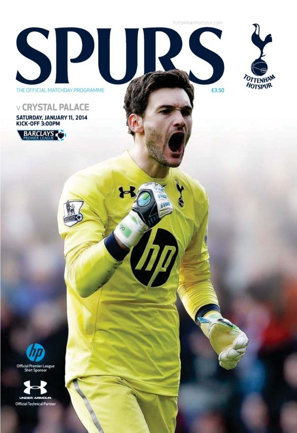 Tottenham Hotspur Publications - Spurs v Crystal Palace : Official matchday programme from Saturday January 11, 2014. Barclays Premier League.