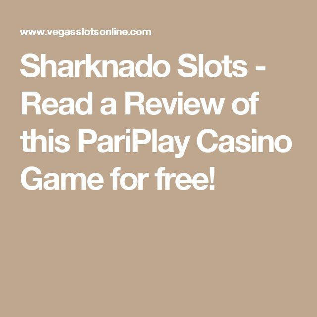 Sharknado Slots - Read a Review of this PariPlay Casino Game for free!