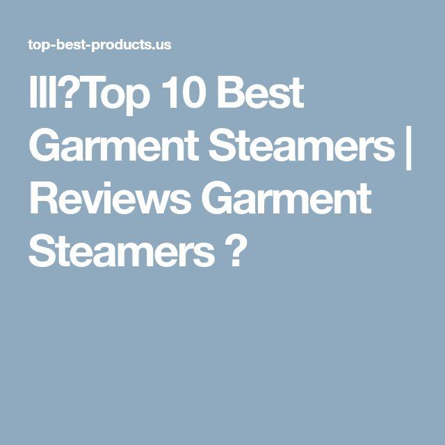lll➤Top 10 Best Garment Steamers | Reviews Garment Steamers ✅
