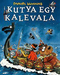 Kutya egy Kalevala | Kunnas, Mauri