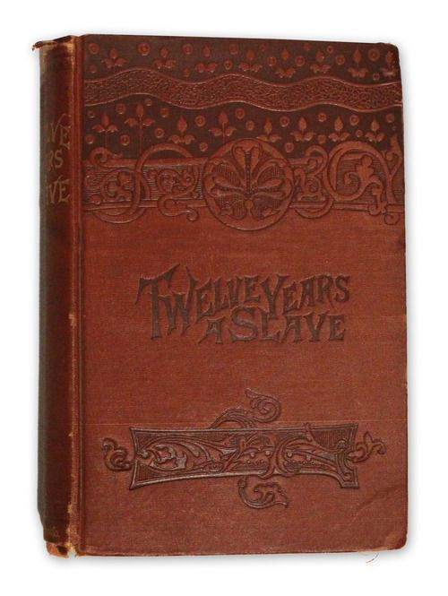 Twelve Years a Slave, by Solomon Northup, 1891