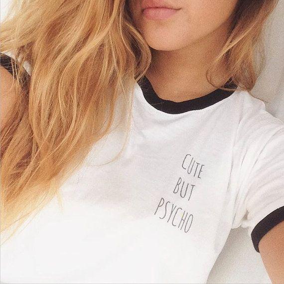Cute But Psycho Ringer Tee Tumblr Clothing Top Pocket Shirt Quote Tshirt