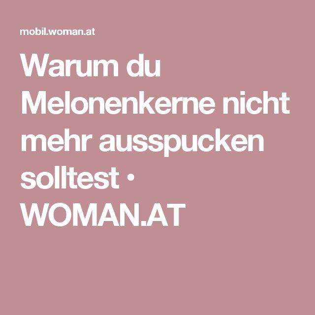Warum du Melonenkerne nicht mehr ausspucken solltest • WOMAN.AT