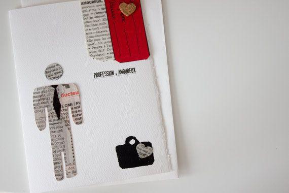 Modèle Profession; Amoureux  Fait main sur demande. Chaque carte est numérotée. Votre carte à Vous est unique. Disponible en français et en anglais.