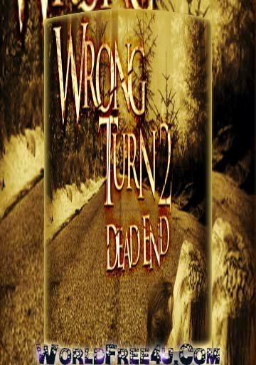 Wrong Turn 2 Full 300MB 480P HD Movie Download