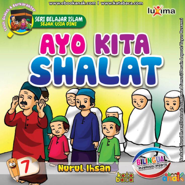 Baca Buku Online Seri Belajar Islam Ayo Kita Shalat adalah