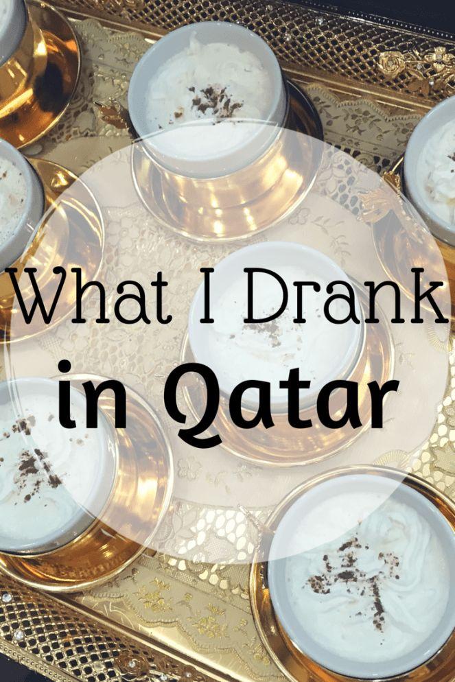 What To Drink In Qatar Quick Whit Travel In 2020 Qatar Travel Qatar Drinks