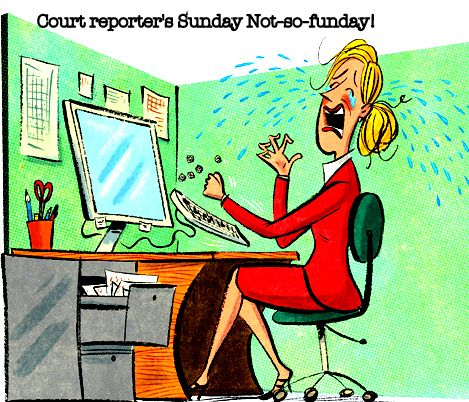 A day in the life of a court reporter......