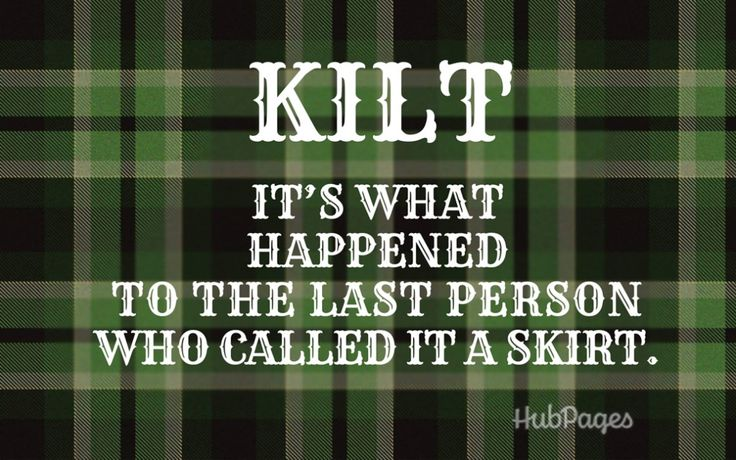 Scottish people may have a bleak outlook on life but their jokes are funny and their sayings are even funnier. Discover Scottish humor here!