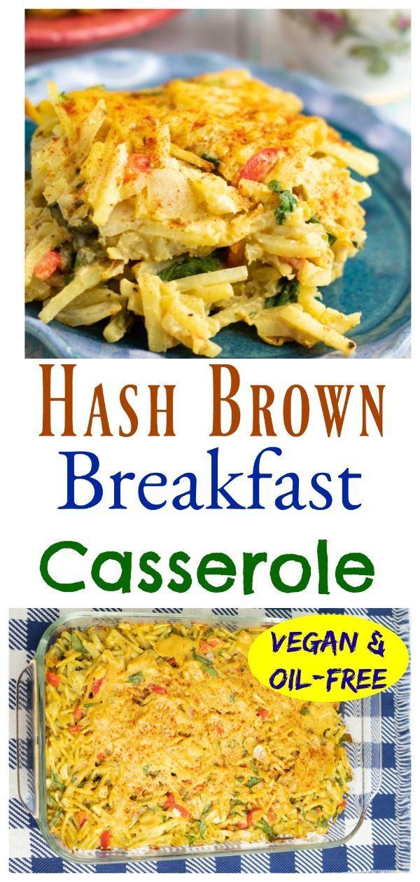 Vegan Hash Brown Casserole In 2020 Vegan Breakfast Casserole Healthy Vegan Breakfast Whole Food Recipes