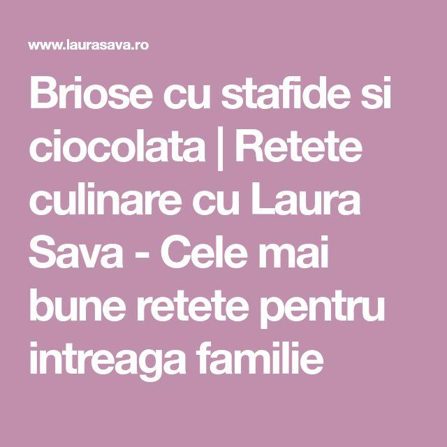 Briose cu stafide si ciocolata | Retete culinare cu Laura Sava - Cele mai bune retete pentru intreaga familie