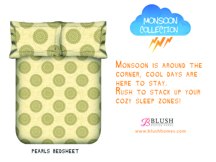 Everything we make, feels as good as it looks & all this at an incredible price! Rush to www.blushhomes.com to grab the monsoon sheets of your choice.