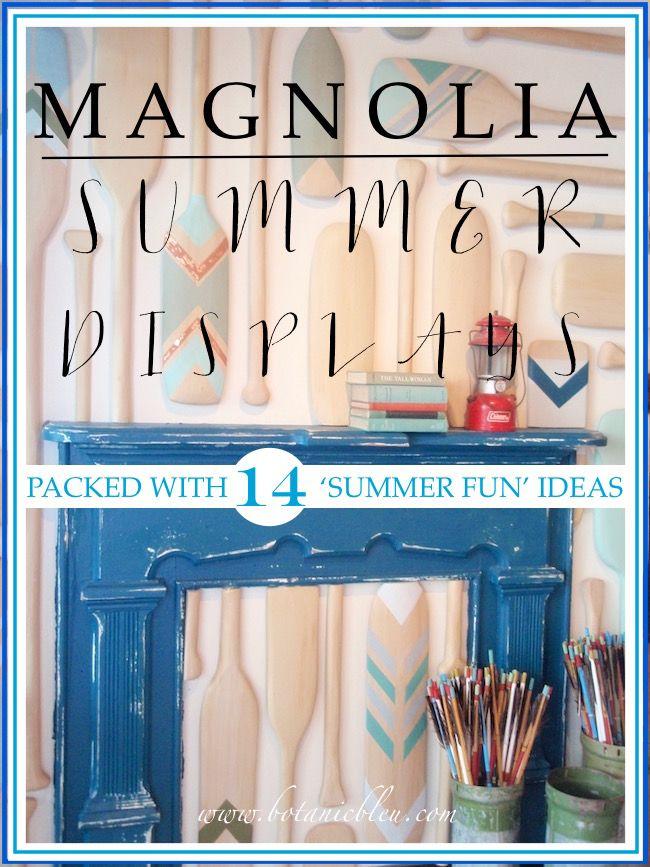 Magnolia Summer Fun on Display