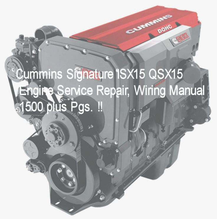 Details About Cummins Isx15 Qsx15 Cm870 Service Manuals Repair Electronic Troubleshooting Cd