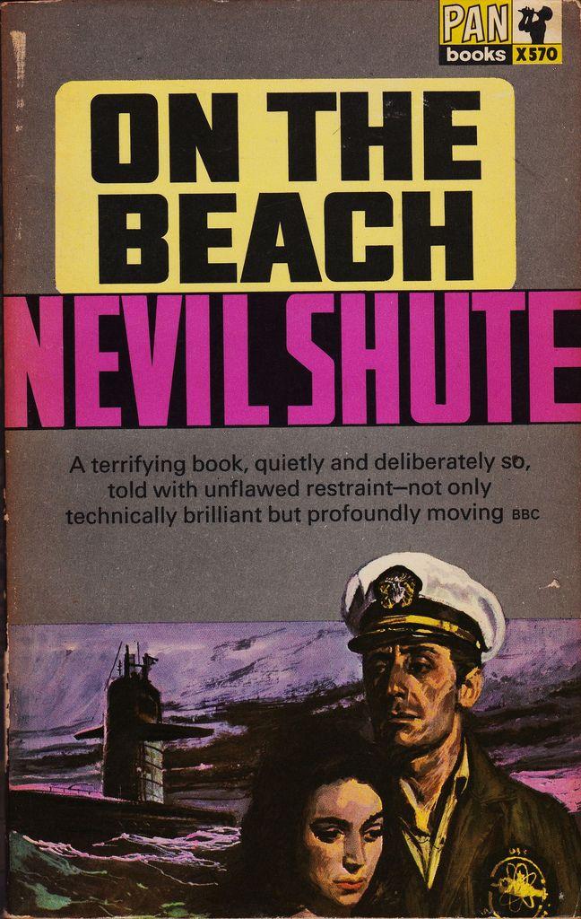 Nevil Shute: On the beach. Pan Books 1967 (2nd printing).