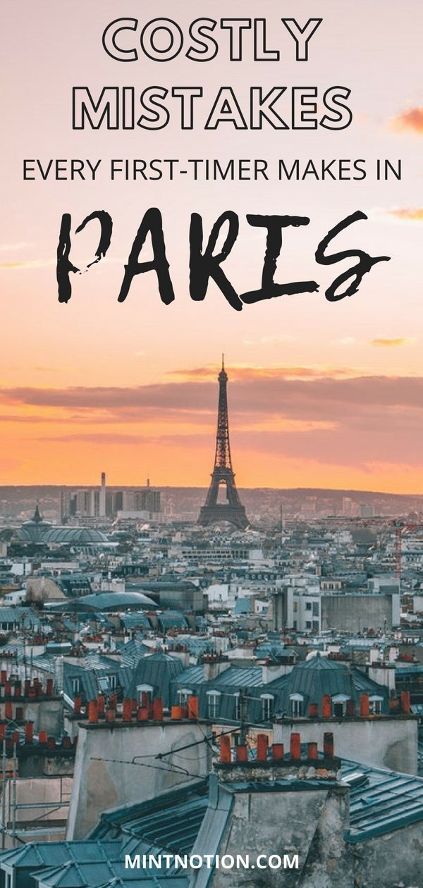 Paris On A Budget: Costly Mistakes To Avoid Making – Travel