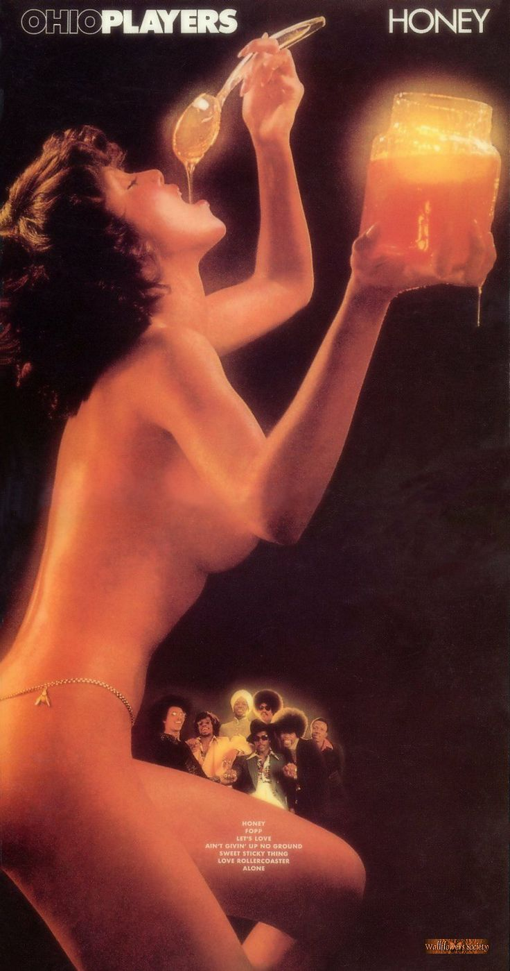Ohio Players, Honey, 1975. Unlike Roxy Music's slightly disturbing Girlie covers, which I love, I really hate this kind of exploitative cover - it devalues whatever music is within. Honey is no different and though it's generally considered their best album, folks only seem to remember the cover.