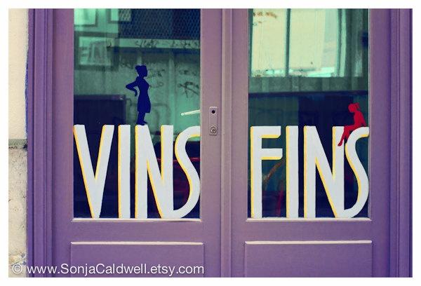 Vins Fins/Fine Wine: Paris, Kitchen Decor, French Café, French Cafe, Fins Fine Wine, French Signs