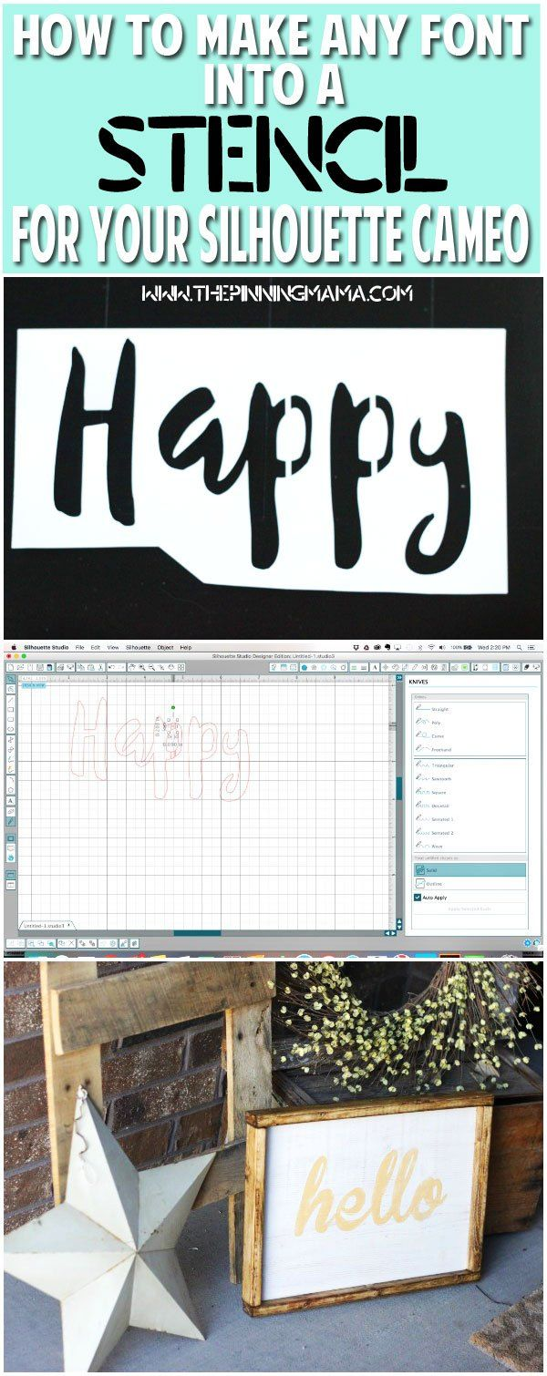How to make ANY font into a stencil to cut with your SIlhouette CAMEO. This is so helpful for making wood signs and tons of other projects…