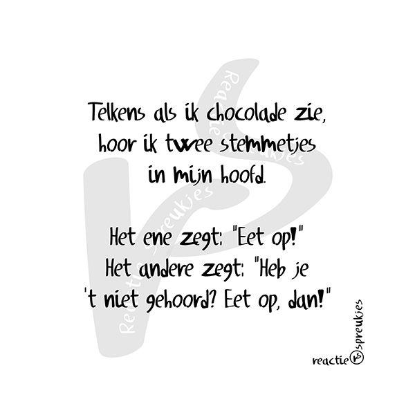Chocolade en stemmetjes #humor #reactie #spreukjes #hoofd