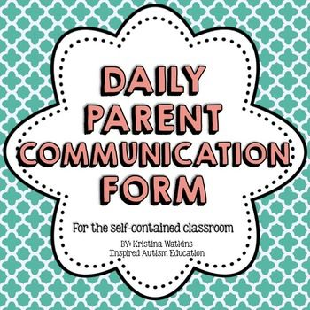 Special Education/ Autism Daily Parent Communication Form! Perfect for a self-contained or structured autism (TEACCH) classroom. Excellent and easy way to promote home/school communication! I am happy to make individualized edits to your purchase as needed, just send me a message!