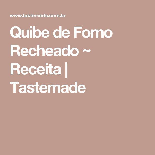 Quibe de Forno Recheado ~ Receita   Tastemade