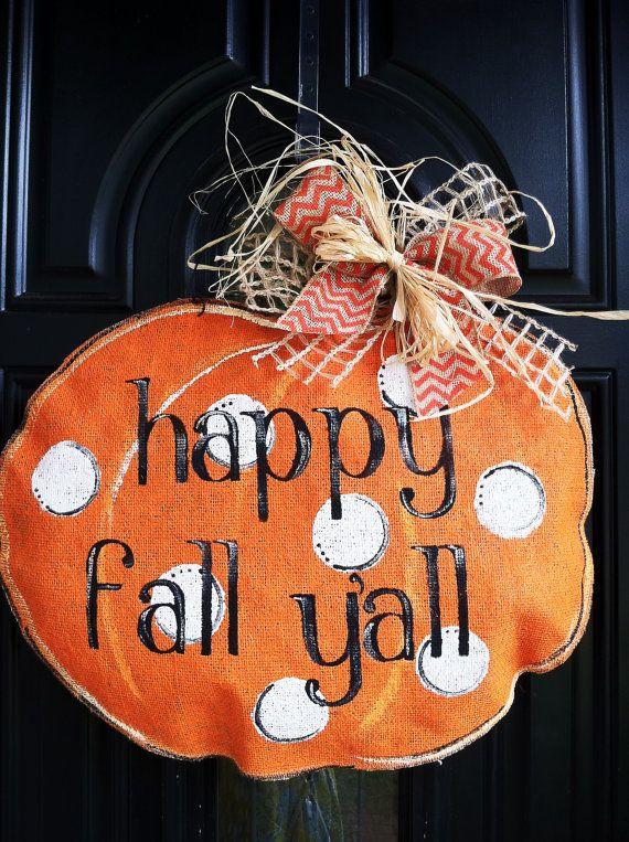 Happy Fall Yall Burlap Pumpkin Door Hanger on Etsy, $40.00
