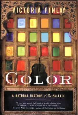 color a natural history of the palette by victoria finlay there are many books - Books On Color Theory