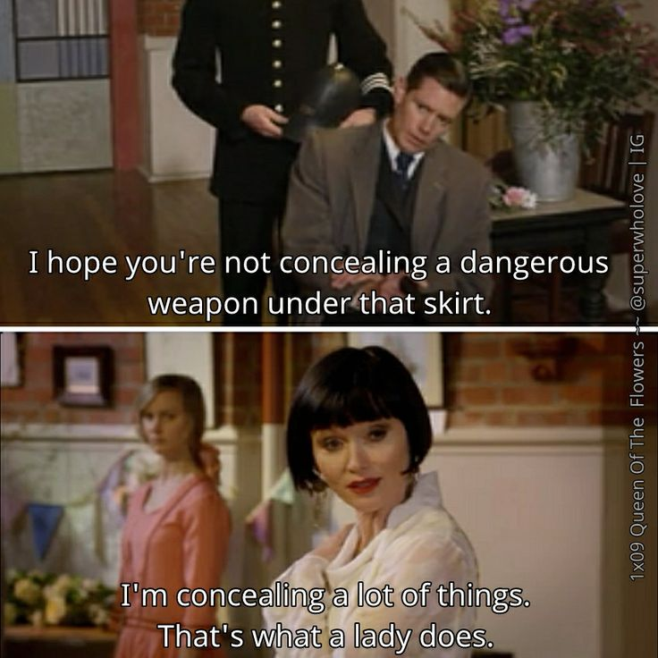 "Miss Fisher's Murder Mysteries - 1x09 Queen Of The Flowers - ""I'm concealing a lot of things.  That's what a lady does."" - Detective Jack Robinson, Phryne Fisher"