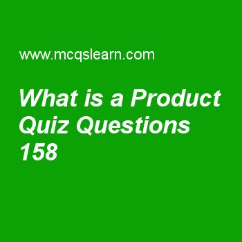 Fancy Learn quiz on what is a product BBA marketing priciples quiz to practice Free marketing MCQs questions and answers to learn what is a product MCQs