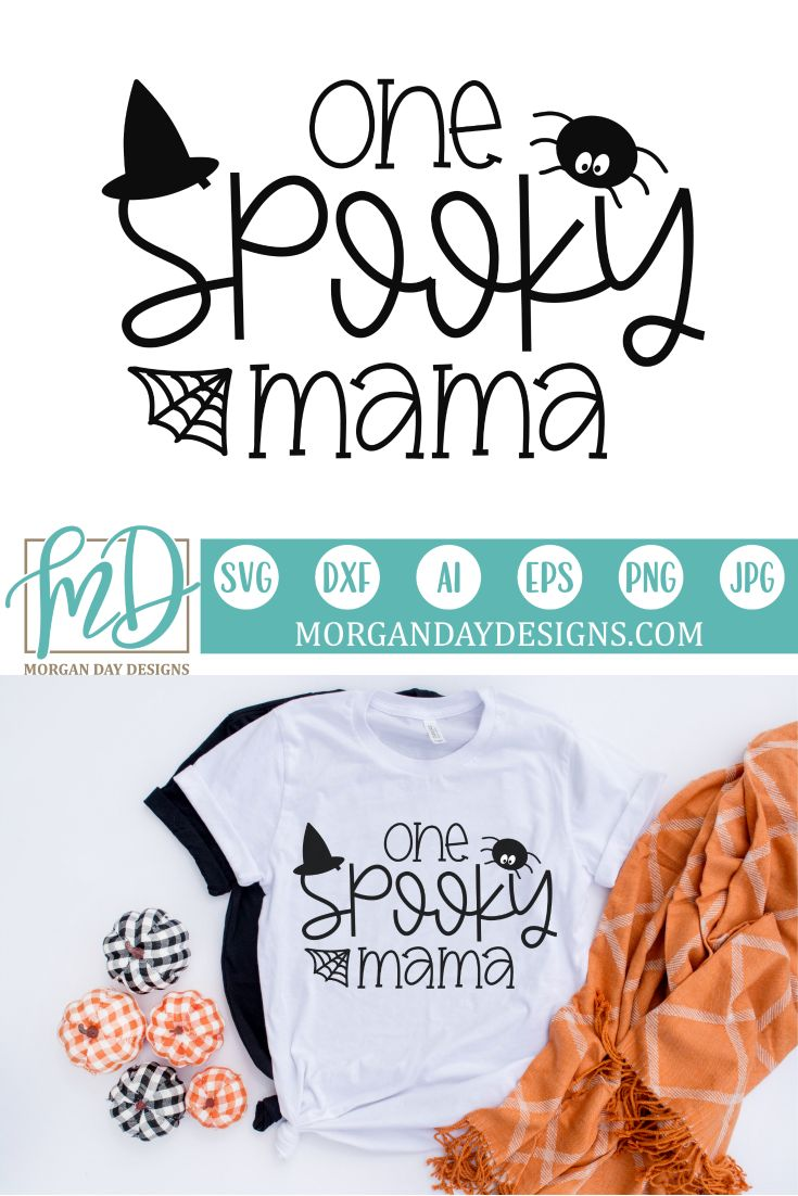One Spooky Mama SVG Halloween SVG Cut Files New shirt