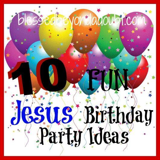 Throw a Jesus birthday party!  10 FUN ideas including cake, games,etc.  #Christmas #party #DIY
