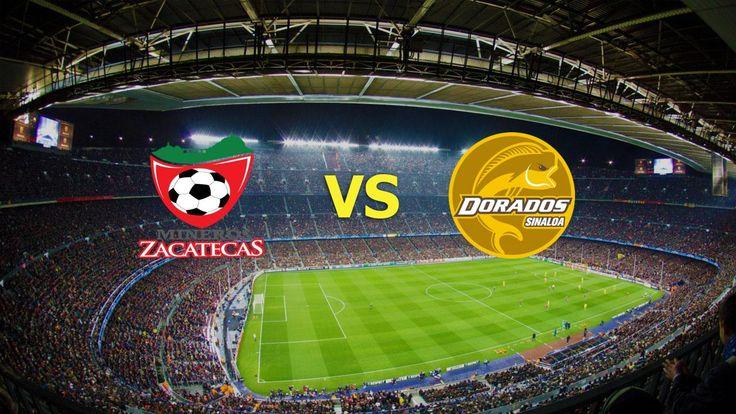 Ver Mineros Zacatecas vs Dorados de Sinaloa EN VIVO Online Semi Final Ascenso MX 26/11/2016